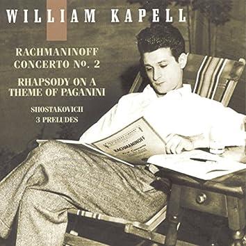 William Kapell Edition, Vol. 3: Rachmaninoff: Concerto No. 2 and Rhapsody on a Theme of Paganini; Shostakovich: 3 Preludes