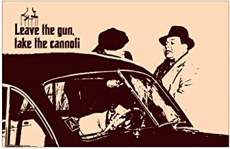 Leave The Gun, Take The Cannoli - Classic Famous Quote From The Godfather - Poster