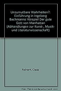 Unzumutbare Wahrheiten?: Einführung in Ingeborg Bachmanns Hörspiel