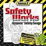 Safety Works Groovin Safety Songs, Vol. 2