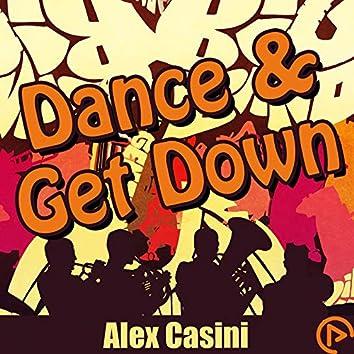 Dance & Get Down