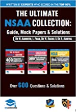 The Ultimate NSAA Collection: 3 Books In One, Over 600 Practice Questions & Solutions, Includes 2 Mock Papers, Score Boosting Tips, 2019 Edition, Natural Sciences Admissions Assessment, UniAdmissions