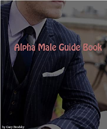 Alpha dating gary brodsky how to dominate