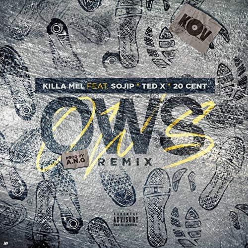 Killa Mel feat. Sojip, TedX & 20 Cent