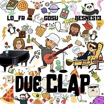 Due clap (feat. Lo_Fr & Gosu)