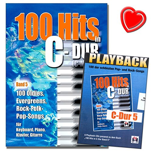 100 Hits in C-Dur Band 5-100 Oldies, Evegreens, Rock-Folck-Pop-Songs für Keyboard, Piano, Klavier, Gitarre - Songbook mit 6 Playback-CDs und bunter herzförmiger Notenklammer