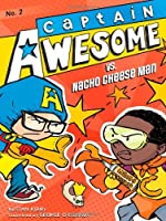 Captain Awesome vs. Nacho Cheese Man by Stan Kirby(2012-04-03)