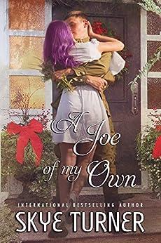 A Joe of my Own by [Skye  Turner]