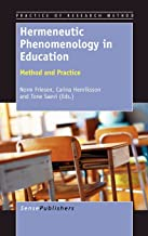 Hermeneutic Phenomenology in Education: Method and Practice (Practice of Research Method)