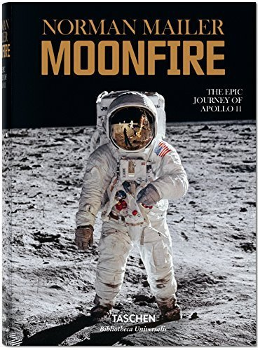 Image OfNorman Mailer: Moonfire, The Epic Journey Of Apollo 11 (Bibliotheca Universalis) By Norman Mailer(2015-06-25)