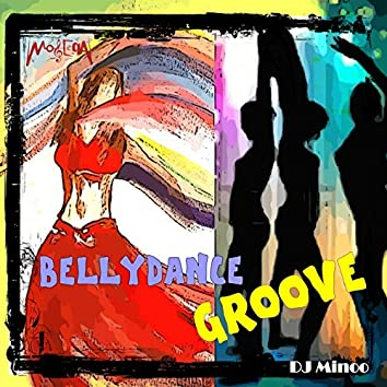 Bellydance Groove (Arabian Electronica)