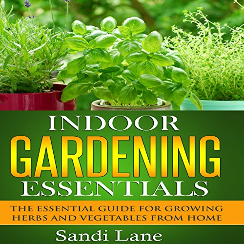 Indoor Gardening Essentials audiobook cover art