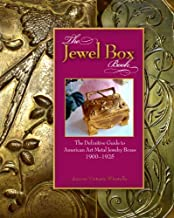 The Jewel Box Book: The Definitive Guide to American Art Metal Jewelry Boxes, 1900-1925