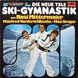"""DIE NEUE TELE SKI-GYMNASTIK mit Rosi Mittermaier . Manfred Vorderwülbecke . Max Greger / AUS DER DSV TV-SERIE / Klapp-Bildhülle / 1977 / Polydor # 2371806 / Deutsche Pressung / 12"""" Vinyl Langspiel Schallplatte"""