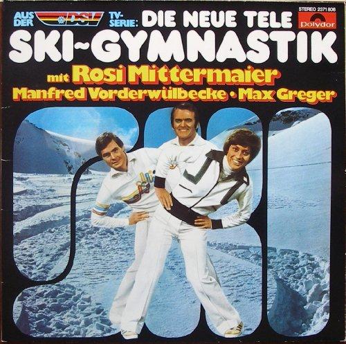 DIE NEUE TELE SKI-GYMNASTIK mit Rosi Mittermaier . Manfred Vorderwülbecke . Max Greger / AUS DER DSV TV-SERIE / Klapp-Bildhülle / 1977 / Polydor # 2371806 / Deutsche Pressung / 12