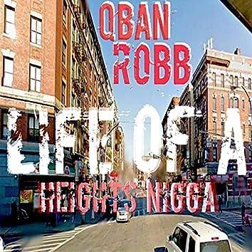 Life of a Heights Nigga