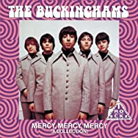 Mercy, Mercy, Mercy (A Collection) by The Buckinghams (2008-02-01)