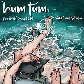 Hum Tum Farewell Song