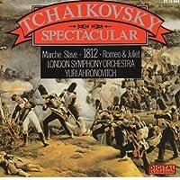 Tchaikovsky Spectacular by Tchaikovsky