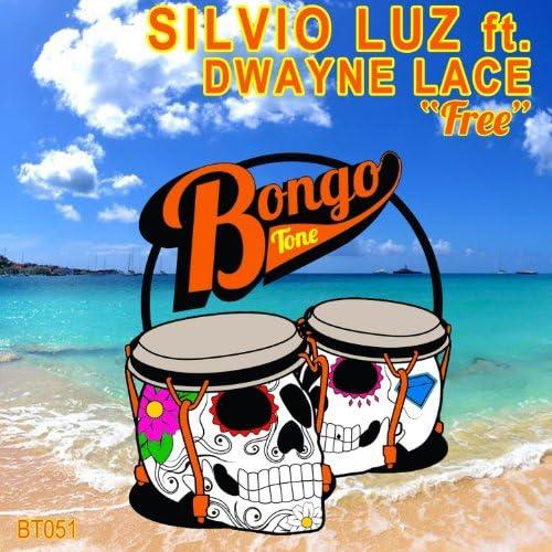 Silvio Luz feat. Dwayne Lace