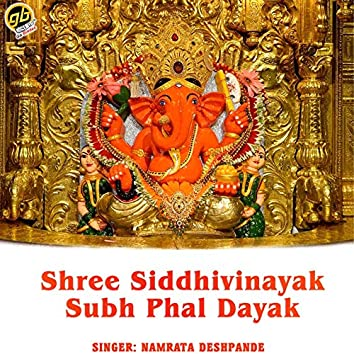 Shree Siddhivinayak Subh Phal Dayak