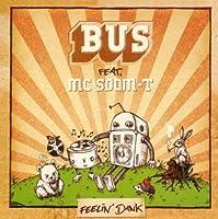 Feelin Dank by Bus & Mc Soom-T (2005-06-07)