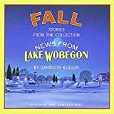 Fall: Stories from the Collection News from Lake Wobegon