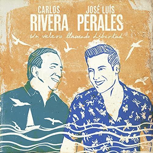 Carlos Rivera & José Luis Perales