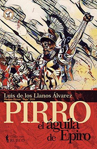 Pirro, el Águila de Epiro (Spanish Edition)