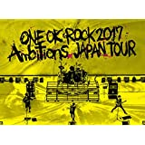 "LIVE DVD「ONE OK ROCK 2017 ""Ambitions"" JAPAN TOUR」"