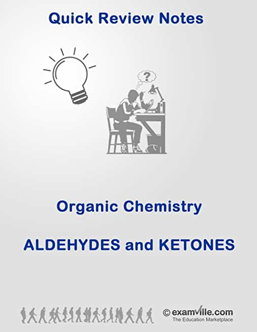 Organic Chemistry Review: Aldehydes and Ketones (Quick Review Notes) (English Edition)