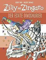 Zilly und Zingaro/Der echte Dinosaurier