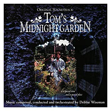 Tom's Midnight Garden [Original Motion Picture Soundtrack]