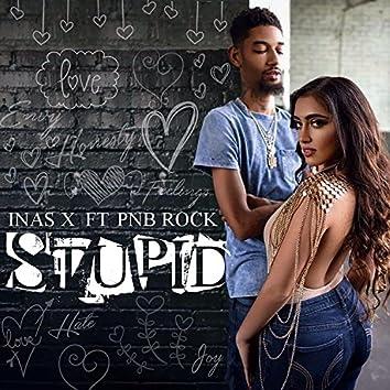 Stupid (feat. PnB Rock)