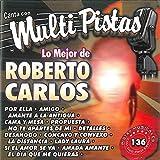 Canta Con Multi Pistas Lo Mejor de Roberto Carlos