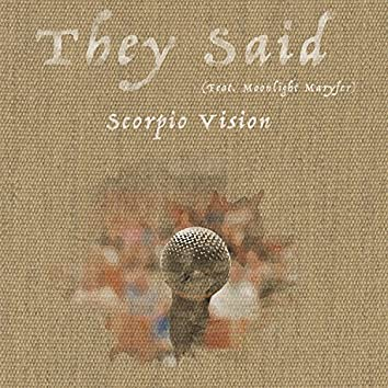 They Said (feat. Moonlight Maryfer)
