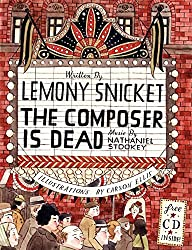 Prepare for a visit to the Minnesota Orchestra with Lemony Snicket's The Composer is Dead.