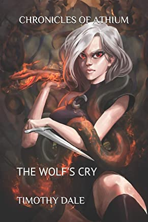 Chronicles of Athium: The Wolf's Cry