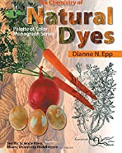 The Chemistry of Natural Dyes (Palette of Color Series)