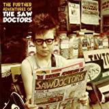 Songtexte von The Saw Doctors - The Further Adventures Of