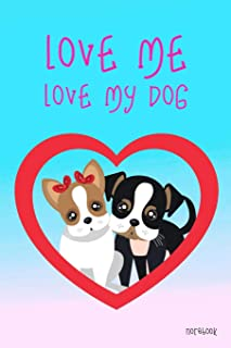 """Love Me Love My Dog Notebook: Blue & Pink Gradient Color 6x9"""" 100 Pages Blank Lined Notebook, Cute Dogs Diary Christmas Gi..."""