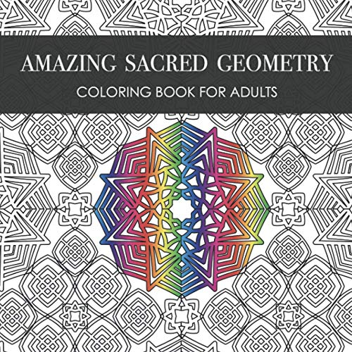 Amazing Sacred Geometry: Coloring Book for Adults