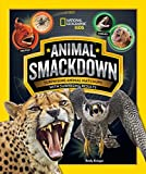 Animal Smackdown: Surprising Animal Matchups With Surprising Results (National Geographic Kids)