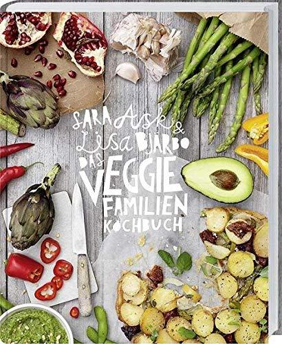 Das Veggie-Familienkochbuch: Vegetarische und vegane Rezepte für die ganze Familie.