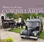 Histoire des plus beaux corbillards - Hippomobiles ou motorisés d'Ivan Lavallade