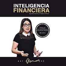 INTELIGENCIA FINANCIERA: Aprende a retener y multiplicar el dinero (Spanish Edition)