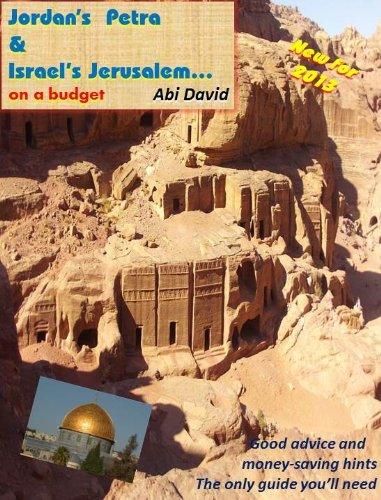 Jordan's Petra & Israel's Jerusalem on a budget (English Edition)