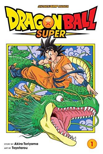Dragon Ball Super, Vol. 1: Warriors From Universe 6!