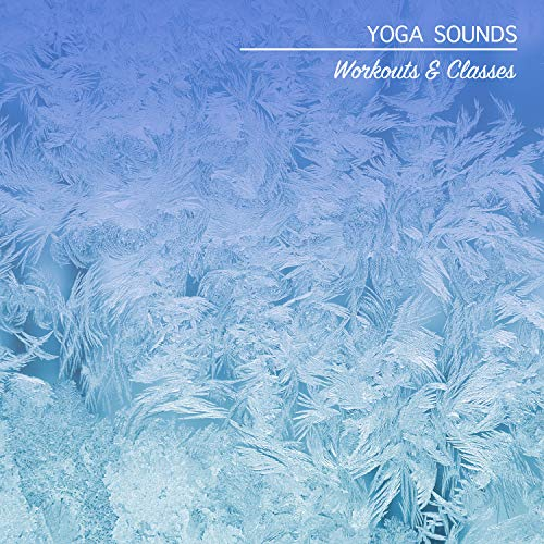 18 Yoga Sounds: Workouts & Classes