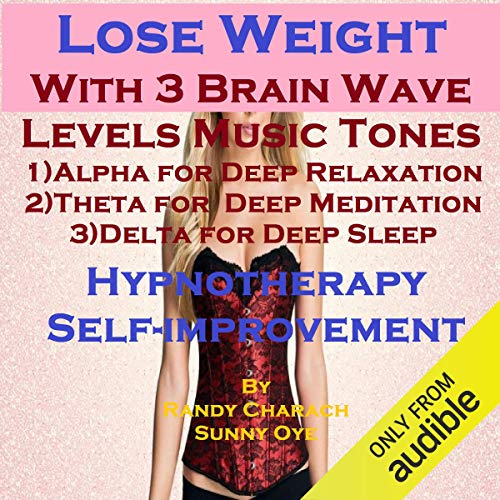 Lose Weight with Three Brainwave Music Recordings cover art